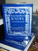 BOOK - ENCYCLOPEDIA OF KNOTS AND FANCY ROPE WORK - HARDCOVER